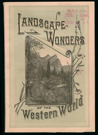 "Brochure cover ""Landscape Wonders of the Western World"" (1883)"