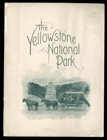 "Cover of CB&Q brochure ""Yellowstone National Park"" (ca. 1900)"