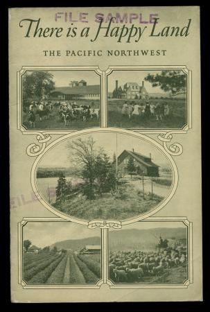 "Brochure cover ""There is a Happy Land -- The Pacific Northwest"""
