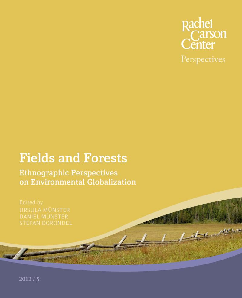 Fields and Forests: Ethnographic Perspectives on Environmental ...