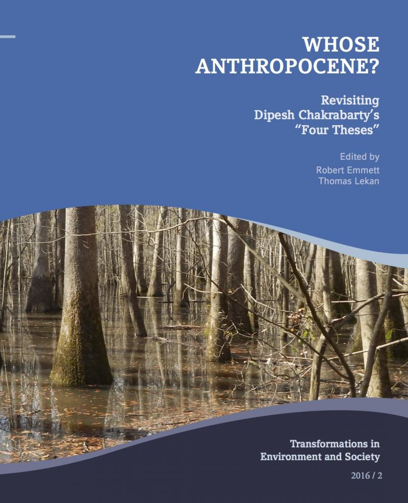 whose anthropocene re ing dipesh chakrabarty s four theses  content