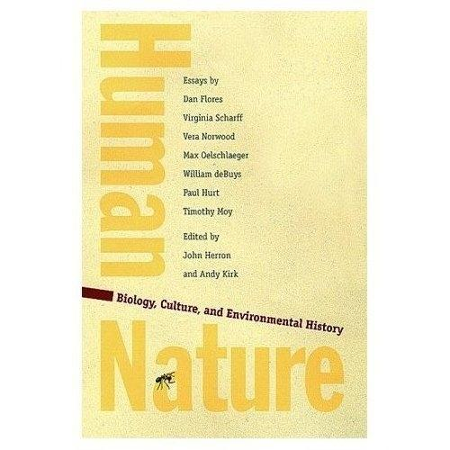 Humannature Biology Culture And Environmental History  Humannature Biology Culture And Environmental History