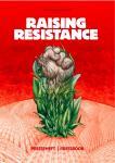 Poster for the film Raising Resistance