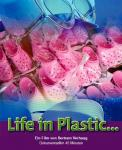 Poster for the film Life in Plastic