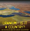 Poster for the film Uranium: Is it a Country